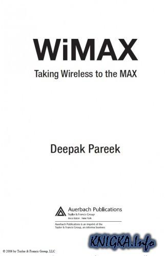 WiMAX - Taking Wireless to the MAX/WiMAX - оптимальное использование беспроводных ресурсов