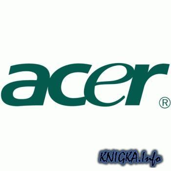 ACER. Сервисные материалы по ноутбукам (новые модели)