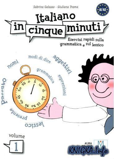 Italiano in cinque minuti. Volume 1.