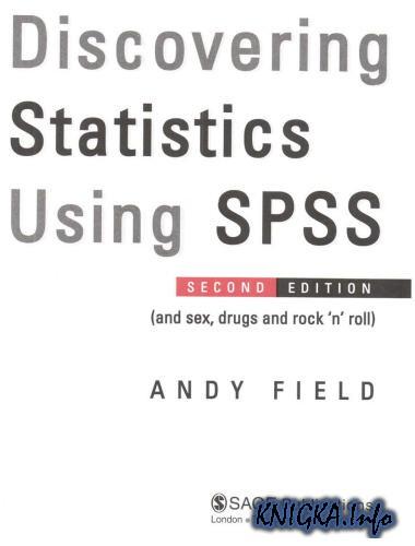 Discovering Statistics Using SPSS + ПРИМЕРЫ