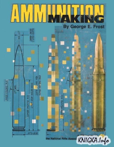 Ammunition Making